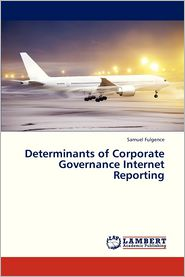Determinants of Corporate Governance Internet Reporting