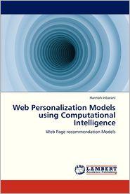 Web Personalization Models Using Computational Intelligence