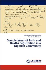 Completeness of Birth and Deaths Registration in a Nigerian Community
