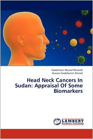 Head Neck Cancers in Sudan: Appraisal of Some Biomarkers