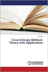 Cross-Entropy Method: Theory with Applications