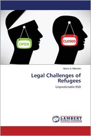 Legal Challenges of Refugees - Mekonin Abere a.