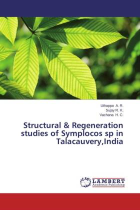 Structural & Regeneration studies of Symplocos sp in Talacauvery,India