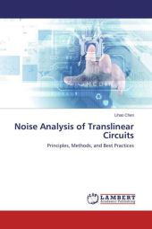 Noise Analysis of Translinear Circuits - Lihao Chen