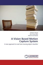 A Vision Based Motion Capture System - Shahriar Ahmed