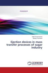 Ejection devices in mass transfer processes of sugar industry - Vitali Ponomarenko