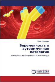 Beremennost' I Autoimmunnaya Patologiya
