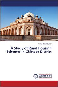 A Study of Rural Housing Schemes in Chittoor District