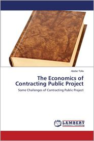 The Economics of Contracting Public Project