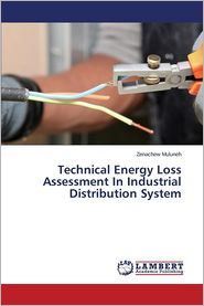 Technical Energy Loss Assessment in Industrial Distribution System
