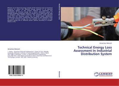 Technical Energy Loss Assessment In Industrial Distribution System - Zenachew Muluneh