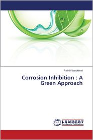 Corrosion Inhibition: A Green Approach
