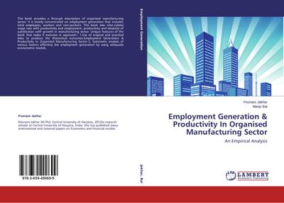 Employment Generation & Productivity In Organised Manufacturing Sector - Poonam Jakhar