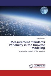 Measurement Standards Variability in the Universe Modeling - Vitaly Groppen