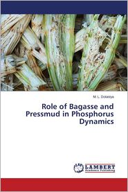 Role of Bagasse and Pressmud in Phosphorus Dynamics