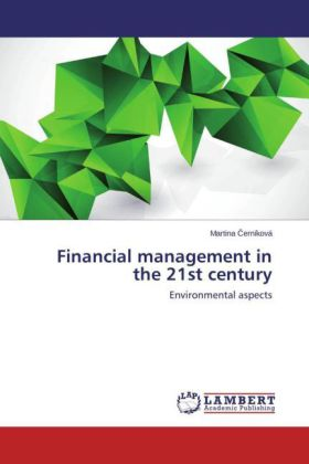 Financial management in the 21st century - Environmental aspects