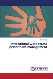 Intercultural work teams performant management