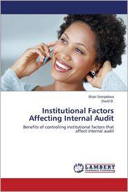Institutional Factors Affecting Internal Audit