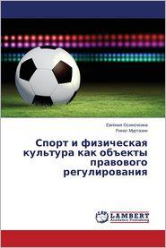 """Sport I Fizicheskaya Kul'tura Kak OB""""Ekty Pravovogo Regulirovaniya"""