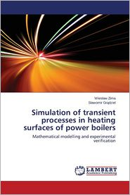 Simulation of transient processes in heating surfaces of power boilers - Zima Wies aw, Gr dziel S awomir