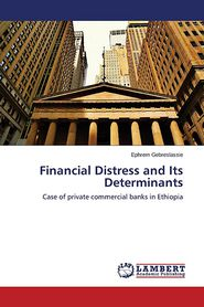 Financial Distress and Its Determinants