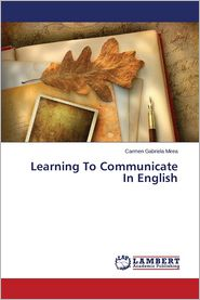 Learning to Communicate in English