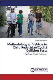 Methodology of Vehicle to Child Pedestrian/Cyclist Collision Tests - Schejbalova Zuzana