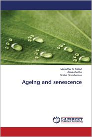 Ageing and Senescence