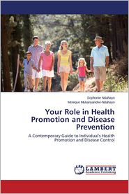Your Role in Health Promotion and Disease Prevention