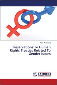 Reservations To Human Rights Treaties Related To Gender Issues - Akstinien  Aist