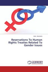 Reservations To Human Rights Treaties Related To Gender Issues - Aist Akstinien