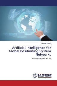 Artificial Intelligence for Global Positioning System Networks - Saleh Hussain