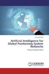 Artificial Intelligence for Global Positioning System Networks - Hussain Saleh