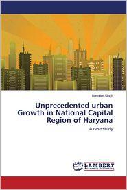 Unprecedented Urban Growth in National Capital Region of Haryana