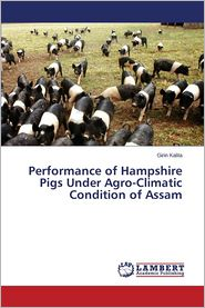 Performance of Hampshire Pigs Under Agro-Climatic Condition of Assam