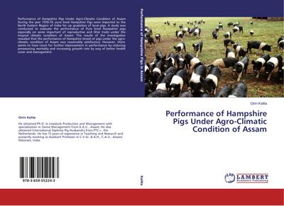 Performance of Hampshire Pigs Under Agro-Climatic Condition of Assam - Girin Kalita