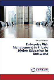 Enterprise Risk Management in Private Higher Education in Botswana