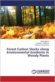 Forest Carbon Stocks Along Environmental Gradients in Woody Plants