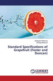 Standard Specifications of Grapefruit (Foster and Duncan) - Mohamed Abdelgadir
