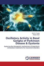 Oscillatory Activity in Basal Ganglia of Parkinson Disease & Dystonia