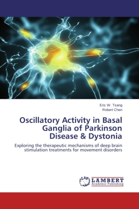Oscillatory Activity in Basal Ganglia of Parkinson Disease & Dystonia - Exploring the therapeutic mechanisms of deep brain stimulation treatments for movement disorders
