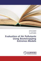 Evaluation of Air Pollutants Using Bootstrapping Extremes Models