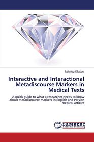 Interactive and Interactional Metadiscourse Markers in Medical Texts