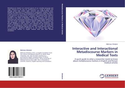 Interactive and Interactional Metadiscourse Markers in Medical Texts - Mehrnaz Gholami