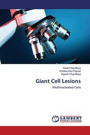 Giant Cell Lesions - Chaudhary Swati, Prasad Krishna Deo
