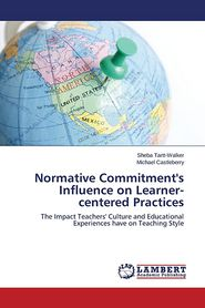 Normative Commitment's Influence on Learner-Centered Practices