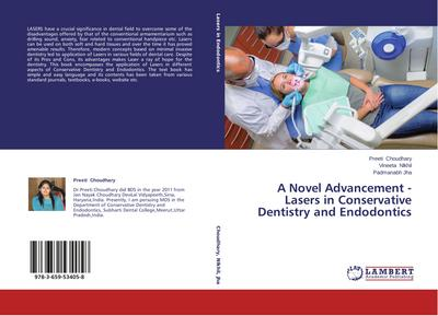 A Novel Advancement - Lasers in Conservative Dentistry and Endodontics - Preeti Choudhary