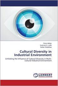 Cultural Diversity in Industrial Environment - Akhtar Faiza, Shahkhan Safdar, Lodhi Suleman a.