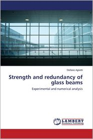 Strength and Redundancy of Glass Beams