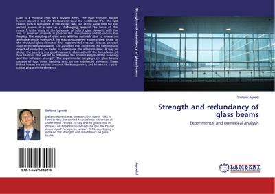 Strength and redundancy of glass beams - Stefano Agnetti